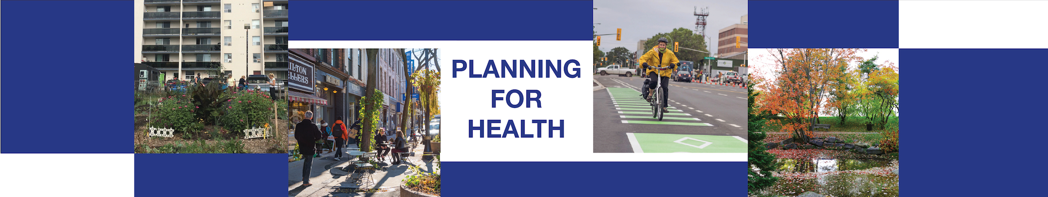 Planning for Health